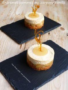 Entremet aux pommes et mousse de mascarpone à la vanille...