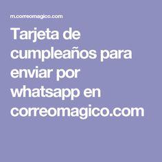 Tarjeta de cumpleaños para enviar por whatsapp en correomagico.com