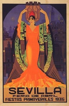"""Spanish posters for The Seville Fair (officially and in Spanish: Feria de abril de Sevilla, """"Seville April Fair"""") is held in Andalusian capital of Seville, Spain. The fair generally begins two weeks after the Semana Santa, or Easter Holy Week. Vintage Travel Posters, Vintage Postcards, Vintage Images, Vintage Art, Vintage Labels, Spanish Dancer, Spanish Woman, Art Deco Posters, Poster Prints"""