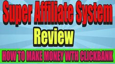 super affiliate system review ⚡ HOW TO MAKE MONEY WTH CLICKBANK AS AN AF... Make Money Today, How To Make Money, Nice, Youtube, Style, Swag, Nice France, Youtubers, Outfits