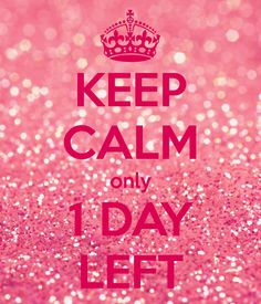 KEEP CALM ONLY 1 DAY LEFT. Another original poster design created with the Keep Calm-o-matic. Buy this design or create your own original Keep Calm design now. Birthday Month Quotes, Happy Birthday Love Quotes, Its My Birthday Month, Happy Birthday Wishes, Birthday Qoutes, Birthday Week, 30th Birthday, Keep Calm My Birthday, Birthday Wishes For Myself