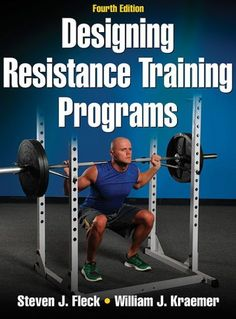 Designing Resistance Training Programs - 4th Edition