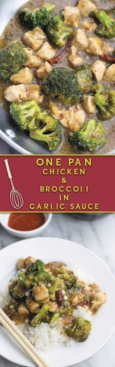 One pan chicken and broccoli in garlic sauce - Delicious Authentic Chinese restaurant food AT HOME in 30 minutes. Just one pan and all the flavors of restaurant!