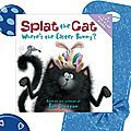 Splat the cat, Where's the Easter Bunny ? / séquence Easter (cycle 2) - Brown Bear & Co, L'anglais avec le Storytelling