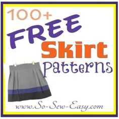 Over 100 Free Skirt Sewing Patterns.  All styles.  Easy to use clickable photo gallery takes you straight to the source.  So Sew Easy.