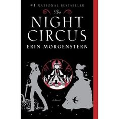 The Night Circus - beautifully written. the love story wasn't necessary, but the story is fantastic.