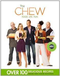 The Chew: Food. Life. Fun. / The Chew, Mario Batali, Gordon Elliott, Carla Hall, Clinton Kelly, Daphne Oz, Michael Symon  http://www.ebooknetworking.net/books_detail-1401311067.html