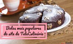Bolos mais populares do site da TeleCulinária Pudding, Cookies, Cake, Desserts, Food, Yogurt Cake, Cook, Bolo De Chocolate, Recipes