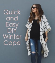 Quick and Easy DIY Cape More