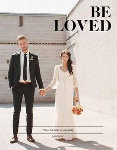 Be loved Issue No. 2 #wedding