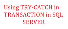 Using Try Catch to handle exceptions and Commit/Rollback Transaction in Sql Server  http://www.webcodeexpert.com/2015/04/try-catch-to-handle-exception-and.html