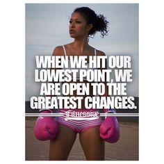 When we hit our lowest point, we are open to the greatest changes.