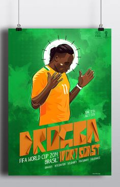 Fifa World Cup 2014 Drogba Poster  2014FIFAWorldCup  worldcupposters   flyers  illustrations  footballworldcup2014. Super CampeonesCopaCopa ... 0aa00f1278df9