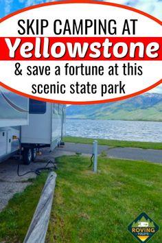 West Yellowstone, Yellowstone National Park, Yellowstone Camping, Montana National Parks, Us National Parks, Travel Trailer Camping, Rv Camping, Glamping, Usa Travel Guide