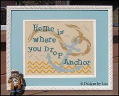 Home is Where You Drop Anchor - Cross Stitch Pattern