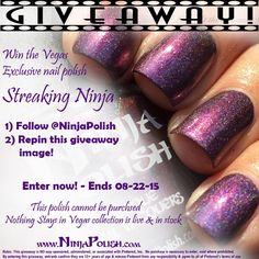 Ninja Polish giveaway for Streaking Ninja, the Vegas exclusive - Ends 8/22/15. Get the full Nothing Stays in Vegas collection now, don't gamble and miss out! http://www.ninjapolish.com/Nothing-Stays-in-Vegas-2015/