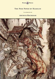 The Pied Piper of Hamelin - A child's story by Robert Browning illustrated by Arthur Rackham. Haida Art, Classic Fairy Tales, Arthur Rackham, African Textiles, Encaustic Painting, Wood Engraving, Aboriginal Art, Linocut Prints, Book Illustration