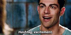 The 27 Most Relatable Schmidt Quotes - New Girl is my ABSOLUTE FAVORITE show