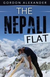 The Nepali Flat by Gordon Alexander - Read for FREE! Details at OnlineBookClub.org  @OnlineBookClub