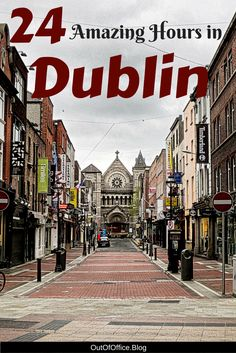 24 Amazing Hours in Dublin: Dublin Ireland is perfect for a 24 hour stopover. The city is great for solo travel; it is easy to get around, safe and the people are friendly.