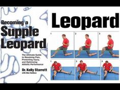 Becoming a Supple Leopard   Feat. Dr Kelly Starrett + Glen Cordoza ..... Streamed live on Apr 15, 2015 It's been two years since we released Becoming a Supple Leopard. Since then, like you, we've learned a lot. We want to address some of the significant strides we've made toward an even better understanding of human mobility, athletic potential and injury prevention.