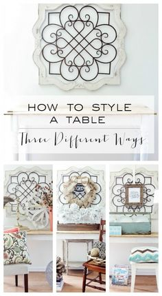 How To Style a Table Three Different Ways
