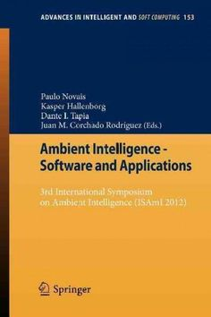Ambient Intelligence - Software and Applications: 3rd International Symposium on Ambient Intelligence 2012