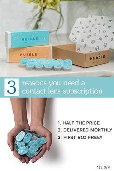 Get your first box of Hubble contacts for free! Just pay $3 for shipping and handling, and we�ll send you 15 pairs of daily lenses. Experience sharp vision and comfort for half the price. Order today at hubblecontacts.com.