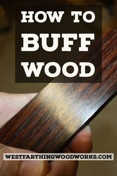 Woodworking Tools How to buff wood to a high gloss without applying any finish, and you can handle the piece in seconds rather than in hours. This is an easy process and I wish I got into buffing wood long before I finally did. Learn Woodworking, Easy Woodworking Projects, Woodworking Techniques, Woodworking Plans, Woodworking Furniture, Woodworking Workshop, Popular Woodworking, Woodworking Basics, Wood Furniture