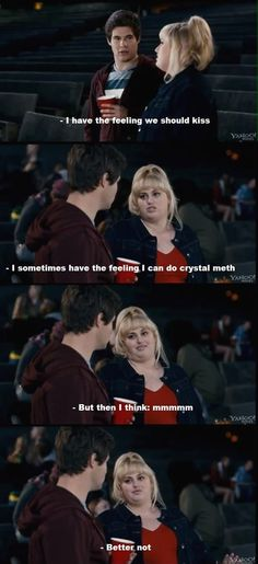 The best line in Pitch Perfect. Eh, who am I kidding? There are no bad lines in Pitch Perfect! Funny Movies, Great Movies, Awesome Movies, Tv Quotes, Funny Quotes, Wall Quotes, Lyric Quotes, Lol, Fat Amy