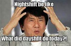 Night shift vs day shift.