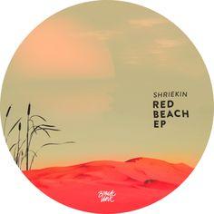 Shriekin - Red Beach – Unearthed Sounds