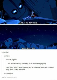 Iron Giant ~Disney. This movie literally made me cry as a kid.