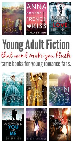 10 young adult romance novels that you can feel good about giving to your young teen. No blushing necessary!