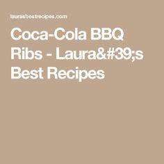 Coca-Cola BBQ Ribs - Laura's Best Recipes