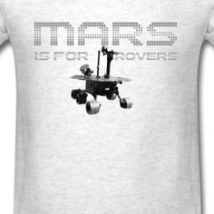 Mars is for Rovers