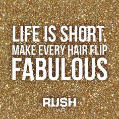 Call your nearest Rush salon today! ###Rush #rushhair #rushforlife #humpday #quote #quotes #wednesdaywisdom #like #love # #doubletap #hairdresser