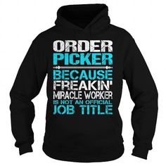 Order Picker #jobs #tshirts #PICKER #gift #ideas #Popular #Everything #Videos #Shop #Animals #pets #Architecture #Art #Cars #motorcycles #Celebrities #DIY #crafts #Design #Education #Entertainment #Food #drink #Gardening #Geek #Hair #beauty #Health #fitness #History #Holidays #events #Home decor #Humor #Illustrations #posters #Kids #parenting #Men #Outdoors #Photography #Products #Quotes #Science #nature #Sports #Tattoos #Technology #Travel #Weddings #Women