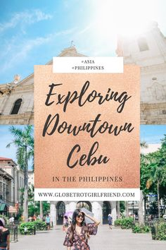 Life Lately Exploring Home - Globetrot Girlfriend Feeling Excited, Feeling Sad, Travel Plan, New Perspective, Cebu, First Time, Philippines, Travel Destinations, Beautiful Places