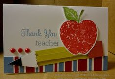 Stampin' & Scrappin' with Stasia: Happy Teacher Appreciation Week