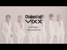 빅스(VIXX) 정규2집 '사슬' 자켓 메이킹 (Chained Up jacket making Control Ver.) - YouTube