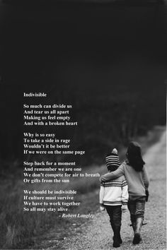 Indivisible is an inspirational poem by Robert Longley about how we are stronger together. Inspirational Poems, Feeling Empty, We Are Strong, Poetry Books, Rage, In This Moment, Feelings