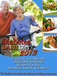 Diabetes DASH Diet 2013 Eating To Lose Weight Delectably Delicious Recipes For Life Breakfast, Lunch, AND Entrées