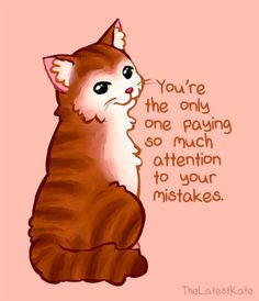 Animal Illustrations Merged With Powerful Motivational Quotes You're the only one paying so much attention to your mistakes.Too Cute Too Cute may refer to: Inspirational Animal Quotes, Cute Animal Quotes, Powerful Motivational Quotes, Cute Quotes, Cute Animals, Positive Thoughts, Positive Quotes, Cute Animal Illustration, Animal Illustrations