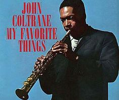 """Recorded on October 21, 24, 26, 1960, """"My Favorite Things"""" is the seventh (and his first where he plays soprano) album by John Coltrane TODAY in LA COLLECTION on RVJ >> http://go.rvj.pm/4zo"""