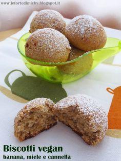 Le Torte di Michy: Biscotti Vegan banana, miele e cannella