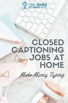 Make Money from Home with these Closed Captioning Jobs