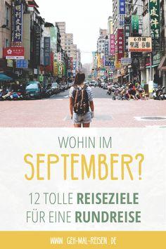 Urlaub im September – und keine Ahnung, wohin? Auf unserem Blog zeigen wir dir die tollsten Reiseziele für den September, darunter auch viele Geheimtipps! #gehmalreisen #reiseziele #reisetipps Namibia, Belize, Taiwan, Peru, Times Square, Videos, Blog, Travel, Pictures