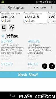 Smart Flights (Track & Book)  Android App - playslack.com , BETA RELEASE. Expect frequent updates and please provide feedback on any problems experienced (each comment/message will be responded to)*****Planning a future flight and looking for a flight at the lowest possible fare? Smart Flights stores your search and notifies you when your tracked flight price has changed. When you are satisfied with a price you can make a booking free of any surcharges and fees. This is ideal for when you…