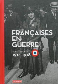Françaises en guerre aux éditions autrement.